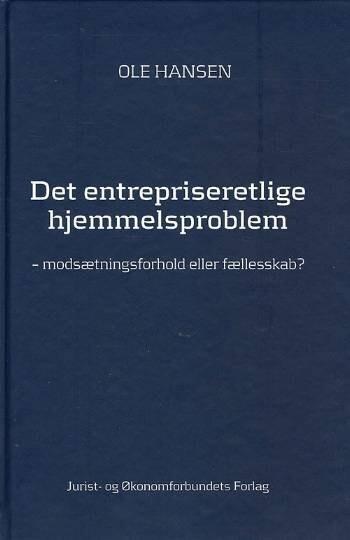 Image of   Det Entrepriseretlige Hjemmelsproblem - Ole Hansen - Bog