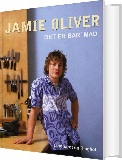 Det Er Bar Mad, Hb - Jamie Oliver - Bog