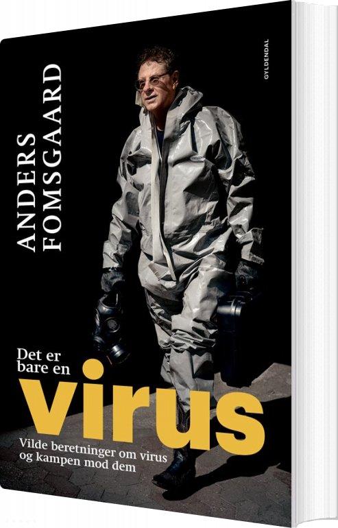 Image of   Det Er Bare En Virus - Anders Fomsgaard - Bog