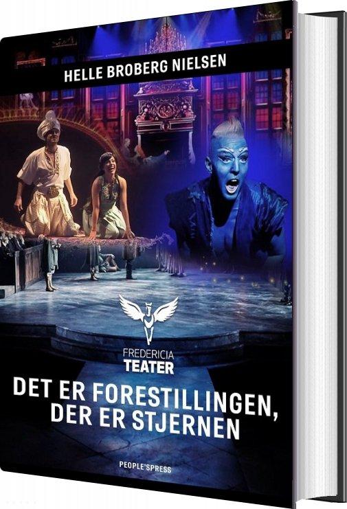 Image of   Det Er Forestillingen, Der Er Stjernen - Helle Broberg Nielsen - Bog