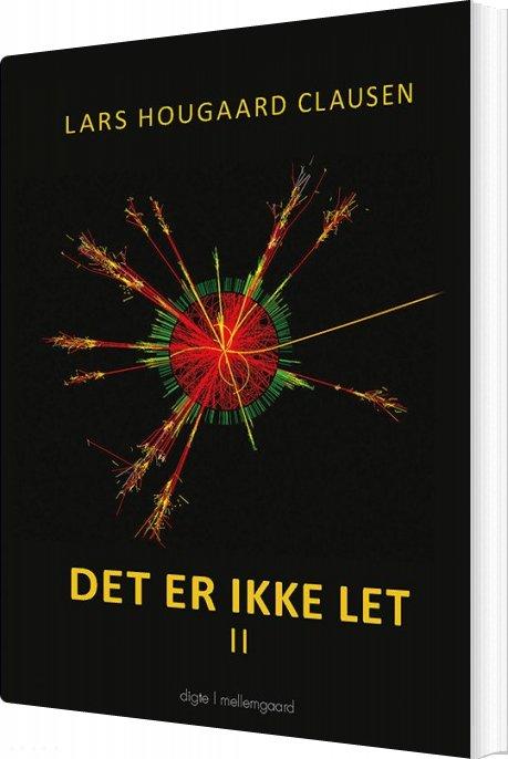 Image of   Det Er Ikke Let Ii - Lars Hougaard Clausen - Bog