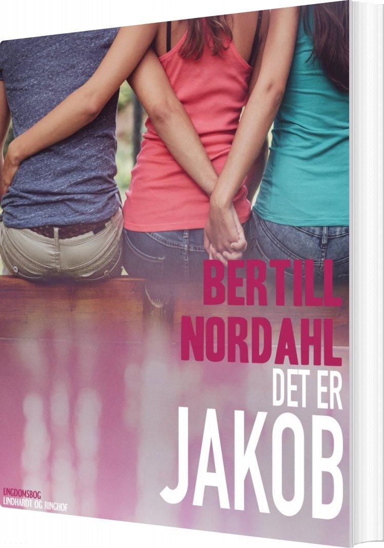 Image of   Det Er Jakob - Bertill Nordahl - Bog