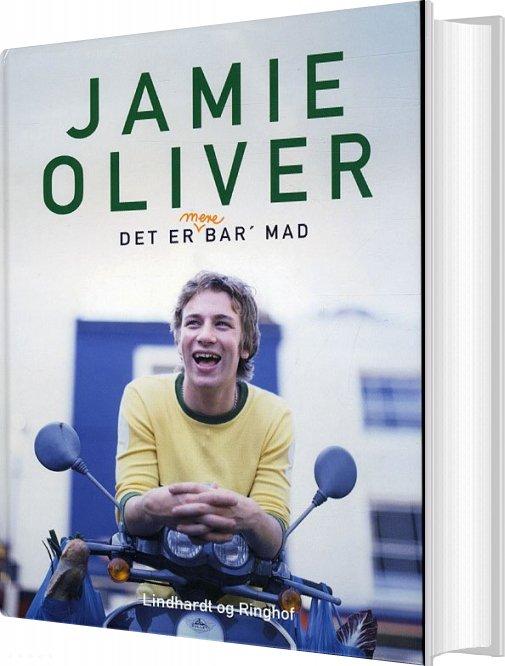 Det Er Mere Bar Mad, Hb - Jamie Oliver - Bog