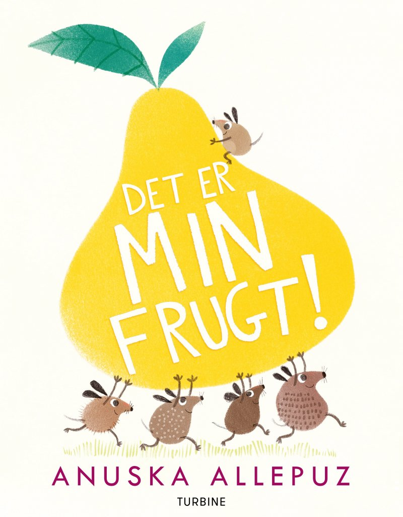 Det Er Min Frugt! - Anuska Allepuz - Bog
