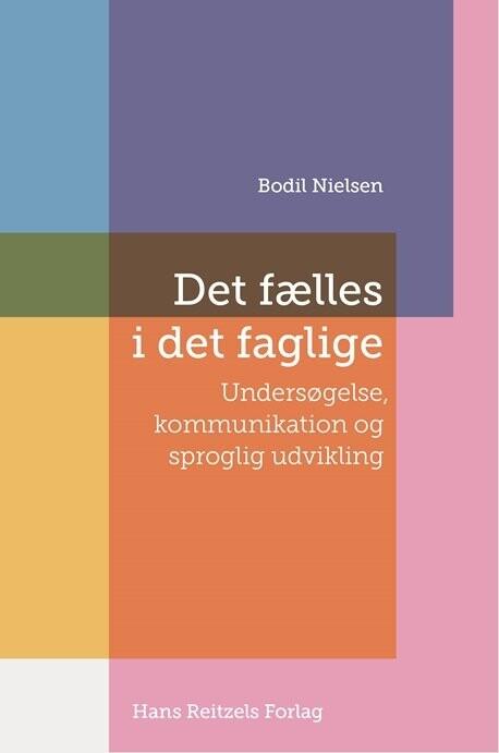 Image of   Det Fælles I Det Faglige - Bodil Nielsen - Bog