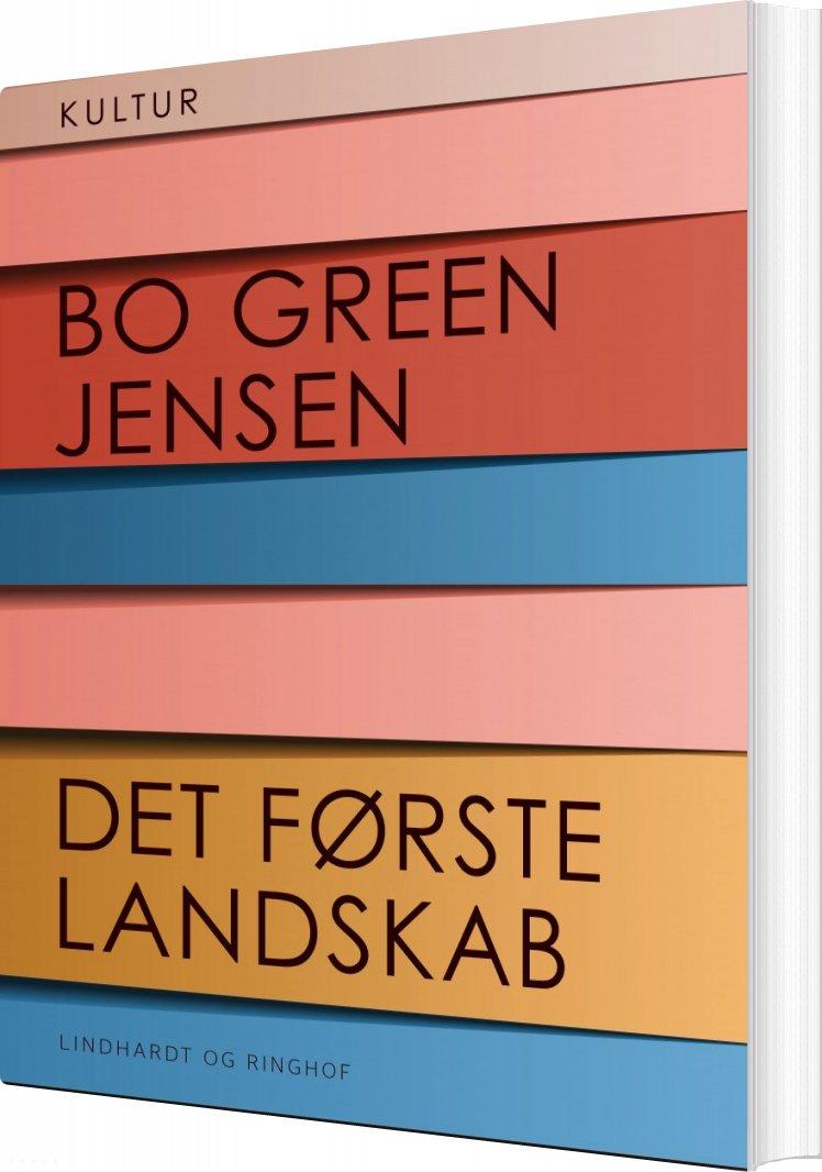Image of   Det Første Landskab - Bo Green Jensen - Bog