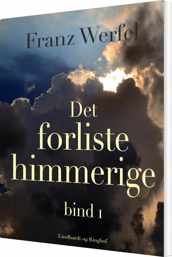 Image of   Det Forliste Himmerige - Bind 1 - Franz Werfel - Bog