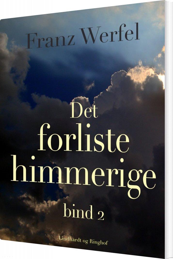 Image of   Det Forliste Himmerige - Bind 2 - Franz Werfel - Bog