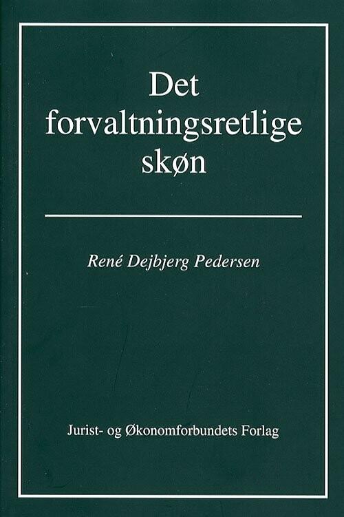 Image of   Det Forvaltningsretlige Skøn - Pedersen R - Bog