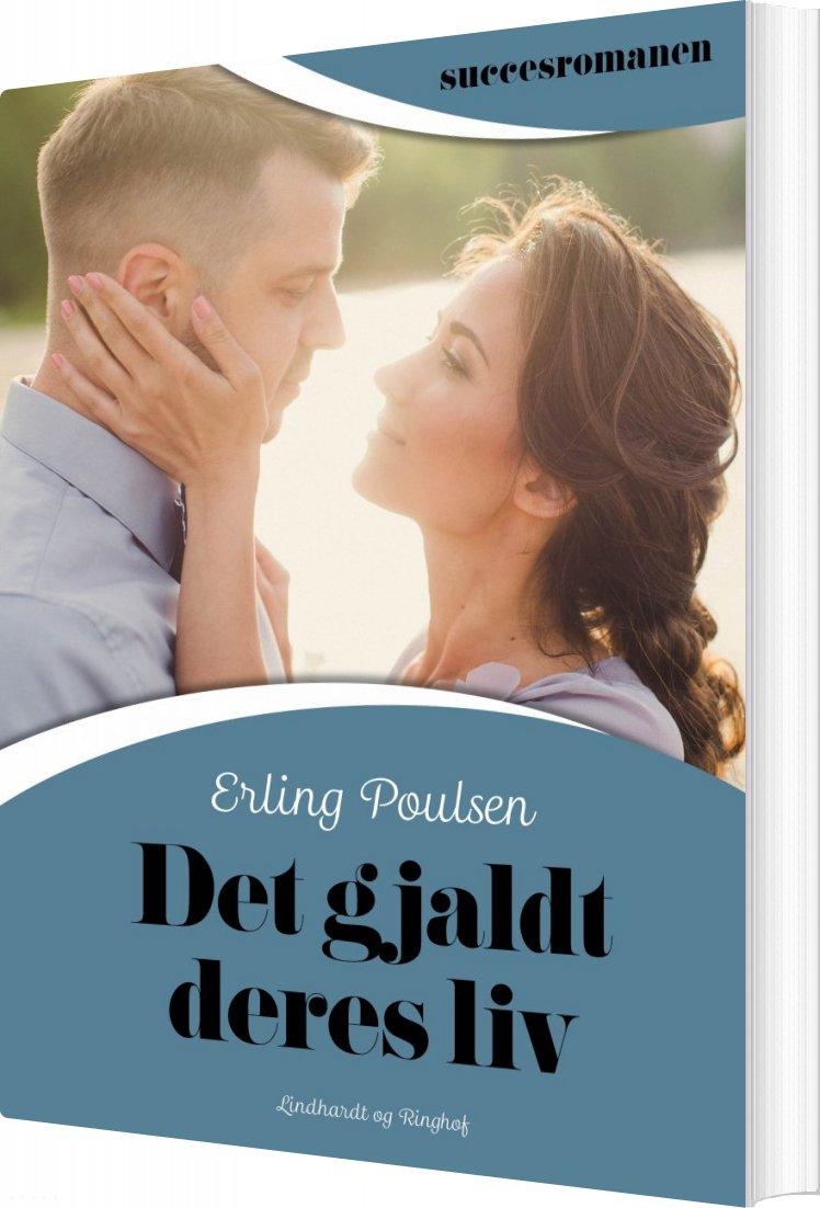 Det Gjaldt Deres Liv - Erling Poulsen - Bog