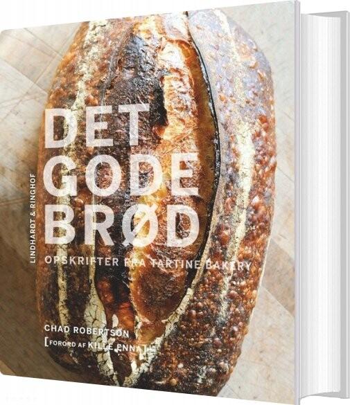 Image of   Det Gode Brød - Opskrifter Fra Tartine Bakery - Chad Robertson - Bog