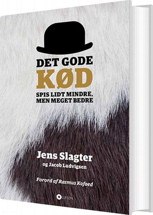 Det Gode Kød - Jacob Ludvigsen - Bog