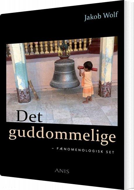 Image of   Det Guddommelige - Jakob Wolf - Bog