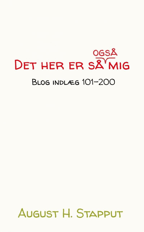 Image of   Det Her Er Så Også Mig - August H. Stapput - Bog