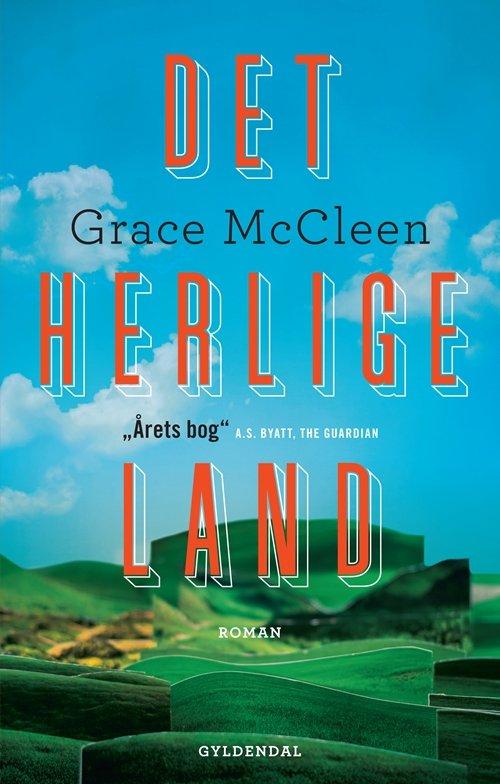 Det Herlige Land - Grace Mccleen - Bog