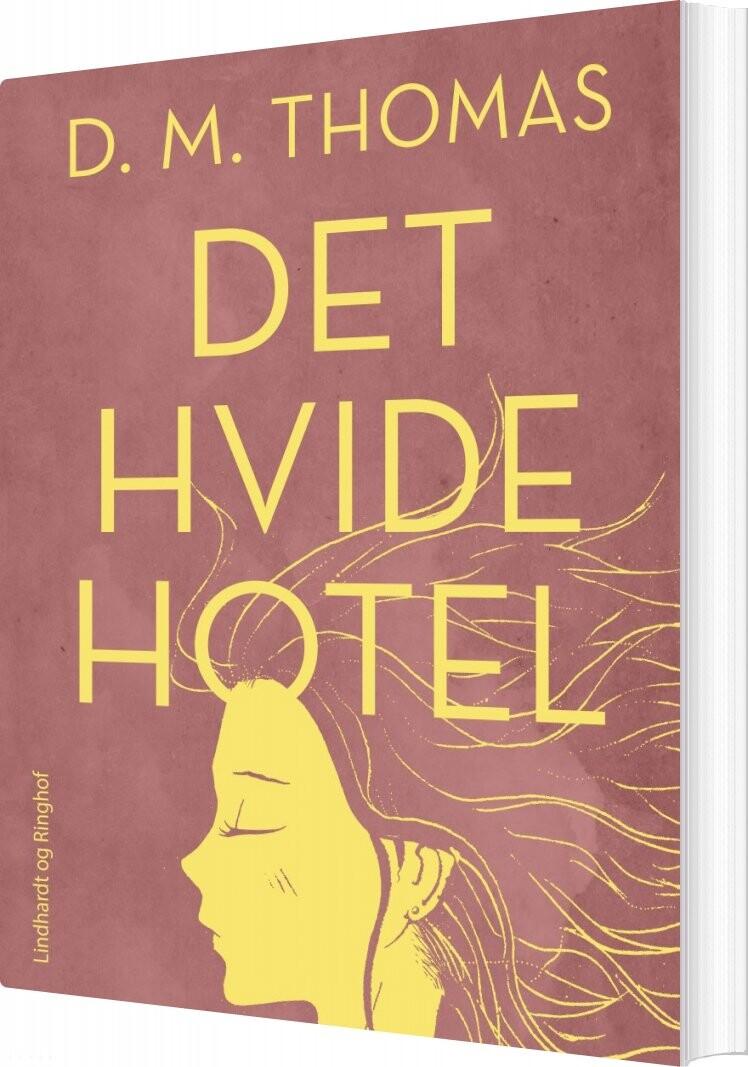 Image of   Det Hvide Hotel - D. M Thomas - Bog