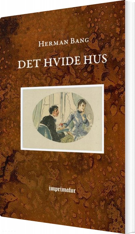 Image of   Det Hvide Hus - Herman Bang - Bog
