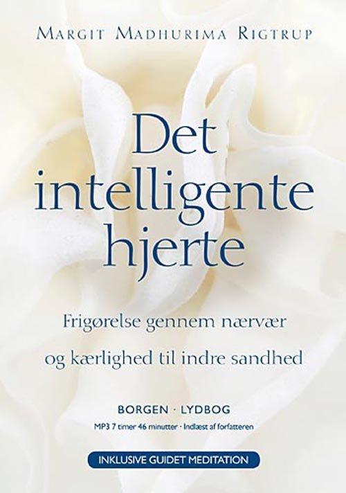 Image of   Det Intelligente Hjerte - Margit Madhurima Rigtrup - Cd Lydbog