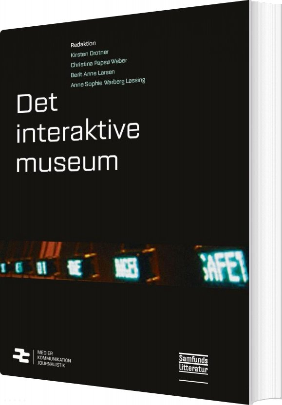Det Interaktive Museum - Kirsten Drotner - Bog