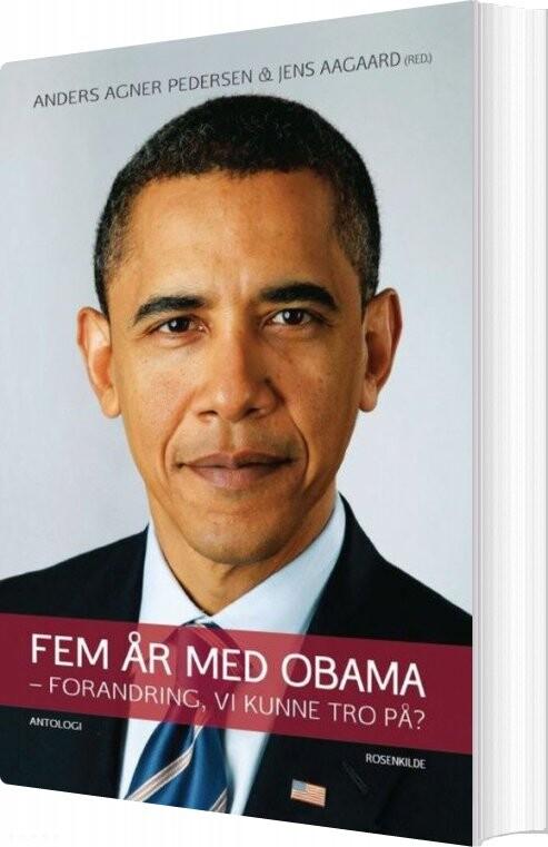 Fem år Med Obama - Anders Agner Petersen - Bog
