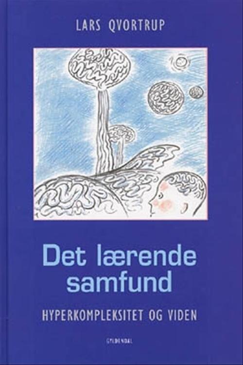 Image of   Det Lærende Samfund - Lars Qvortrup - Bog