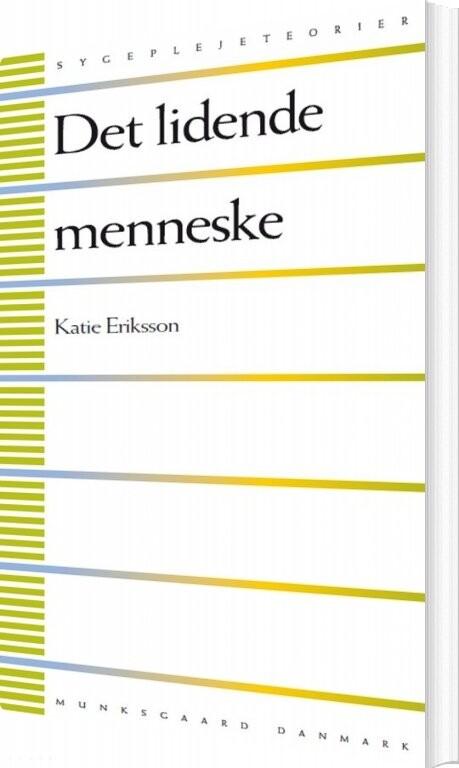 Image of   Det Lidende Menneske - Katie Eriksson - Bog