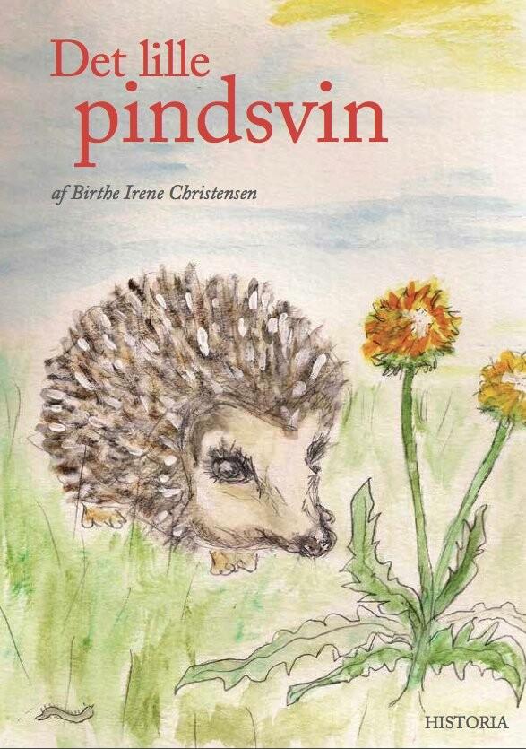 Det Lille Pindsvin - Birthe Irene Christensen - Bog