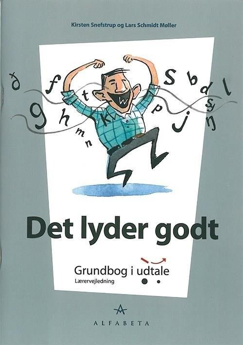 Image of   Det Lyder Godt, Lærervejledning - Kirsten Snefstrup - Bog