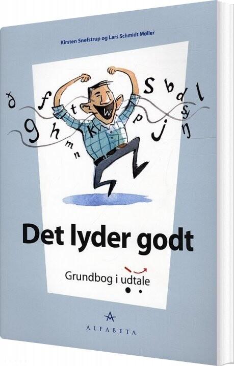 Image of   Det Lyder Godt - Kirsten Snefstrup - Bog