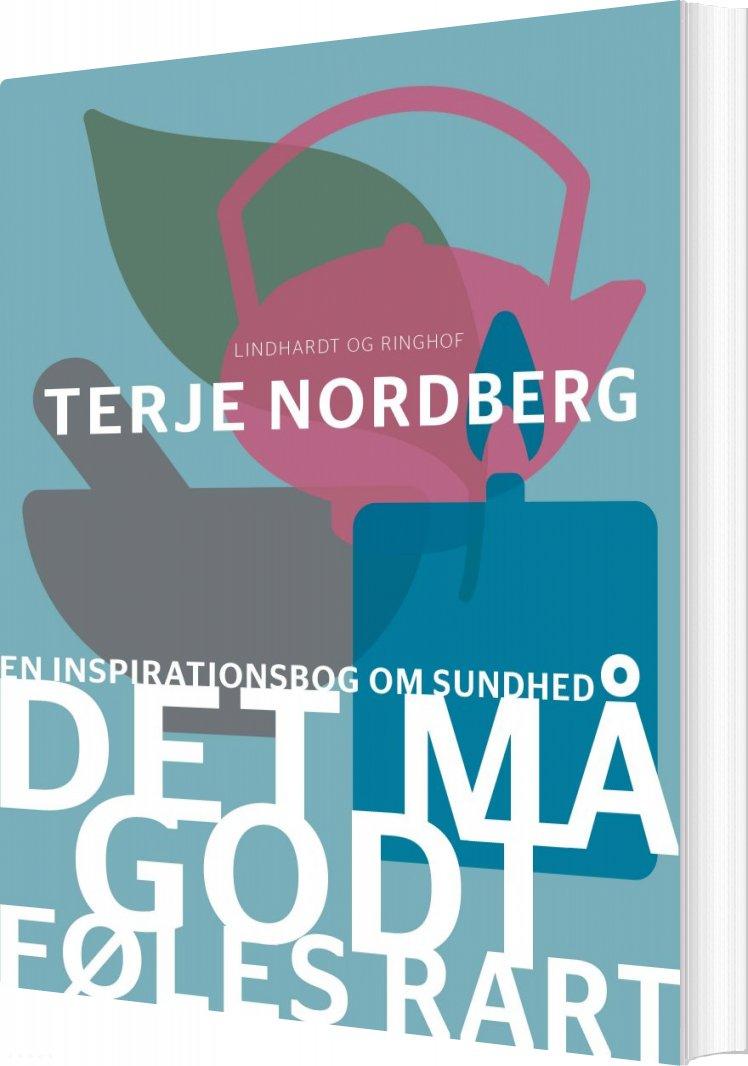 Image of   Det Må Godt Føles Rart - Terje Nordberg - Bog