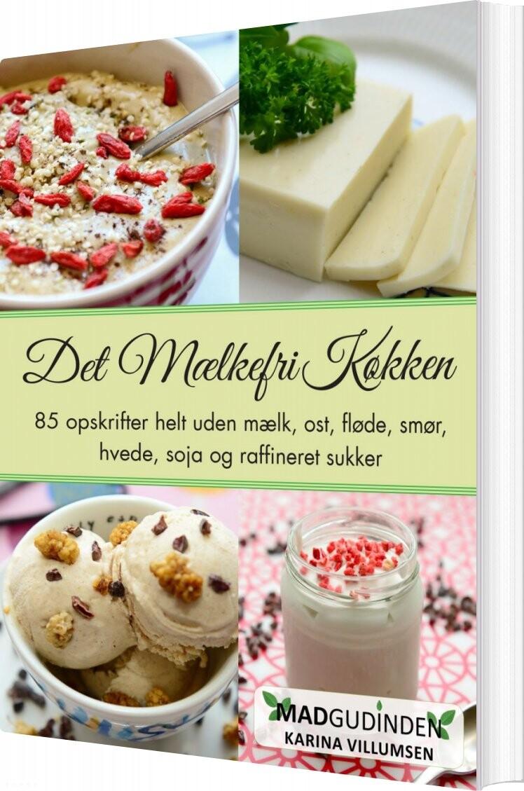 Billede af Det Mælkefri Køkken - Karina Villumsen - Bog