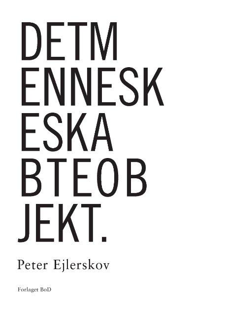 Image of   Det Menneskeskabte Objekt - Peter Ejlerskov - Bog