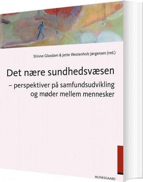 Image of   Det Nære Sundhedsvæsen - Bent Greve - Bog