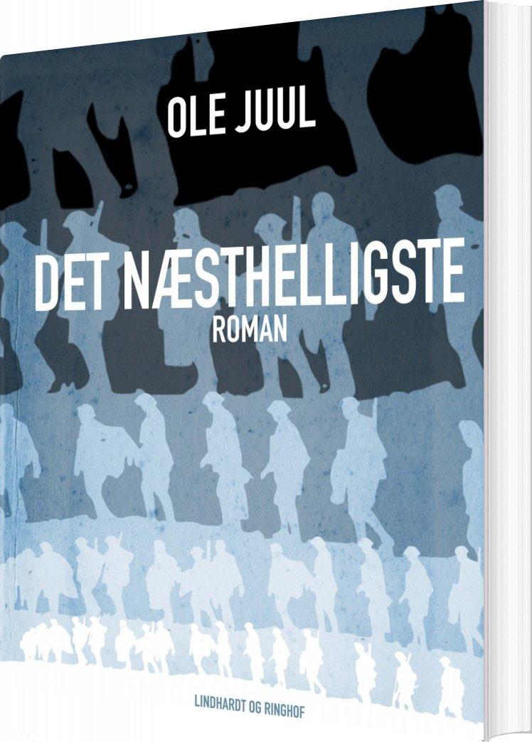 Det Næsthelligste - Ole Juul - Bog