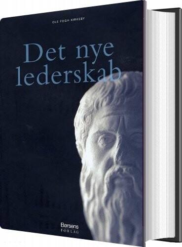 Image of   Det Nye Lederskab - Ole Fogh Kirkeby - Bog
