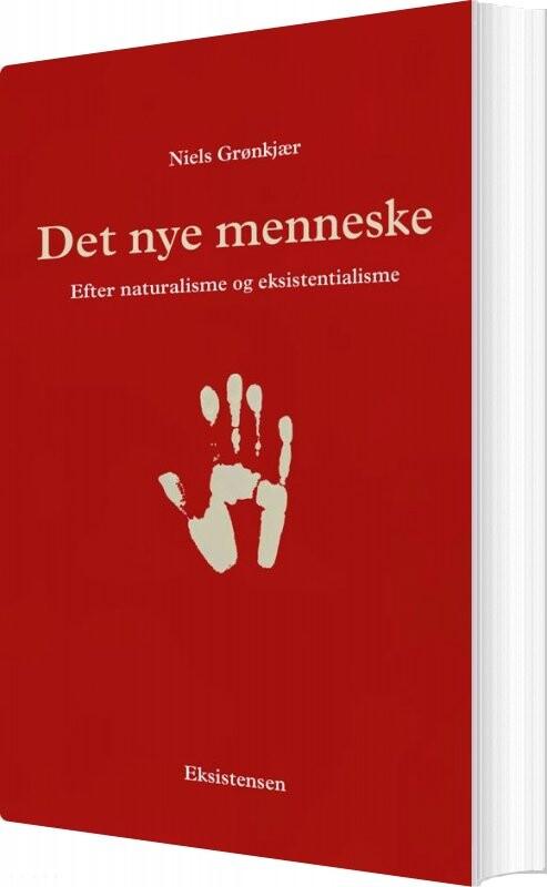 Image of   Det Nye Menneske - Niels Grønkjær - Bog