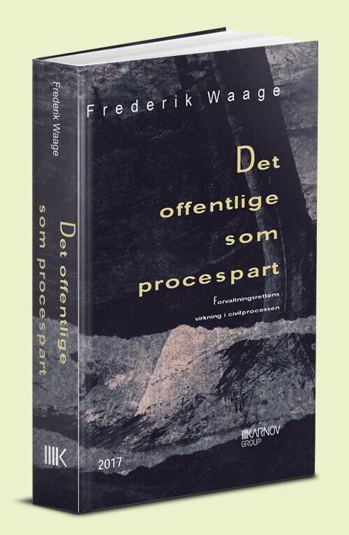 Det Offentlige Som Procespart - Frederik Waage - Bog