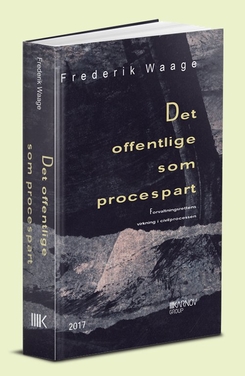 Image of   Det Offentlige Som Procespart - Frederik Waage - Bog