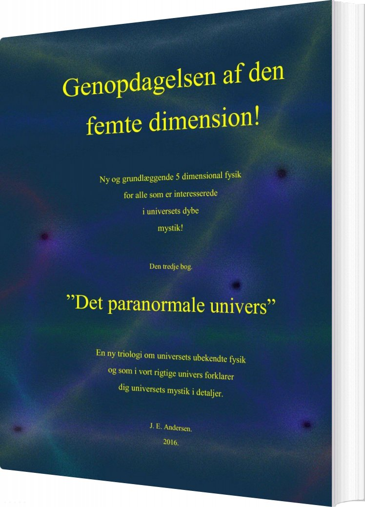 Det Paranormale Univers - J. E. Andersen - Bog