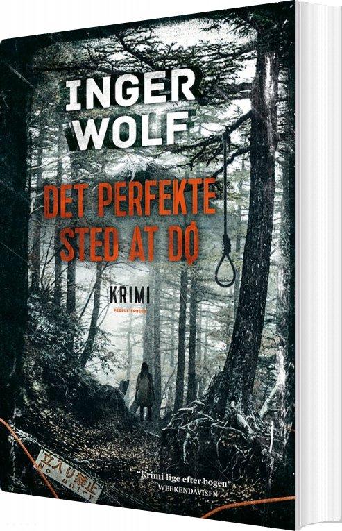Image of   Det Perfekte Sted At Dø - Inger Wolf - Bog
