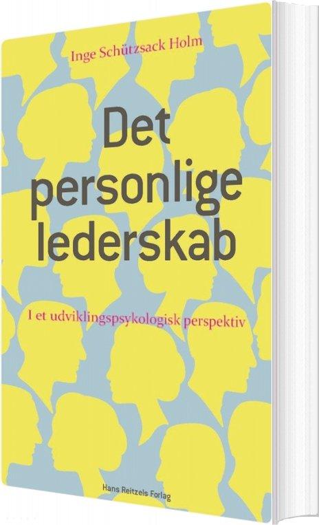 Image of   Det Personlige Lederskab - Inge Schützsack Holm - Bog