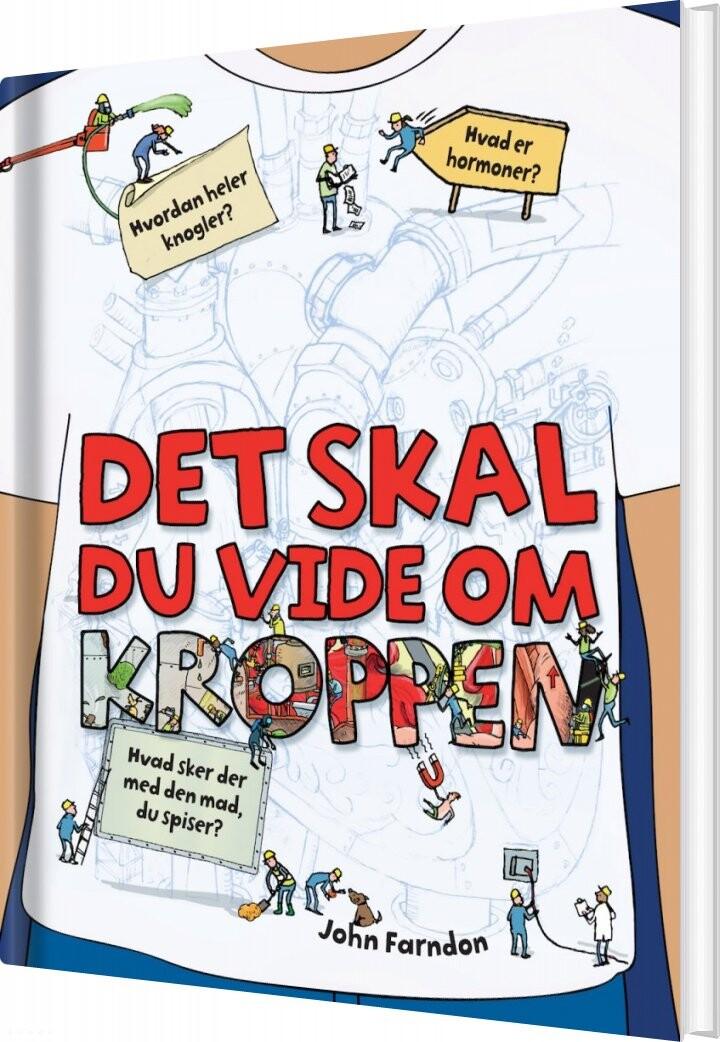 Image of   Det Skal Du Vide! Din Fantastiske Krop - Bog