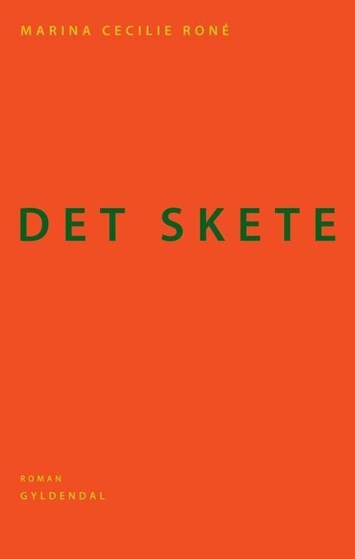 Image of   Det Skete - Marina Cecilie Roné - Bog