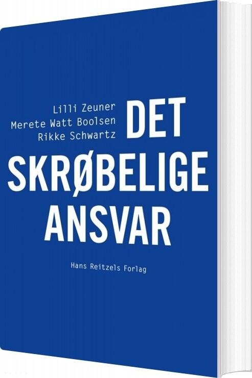 Image of   Det Skrøbelige Ansvar - Lilli Zeuner - Bog