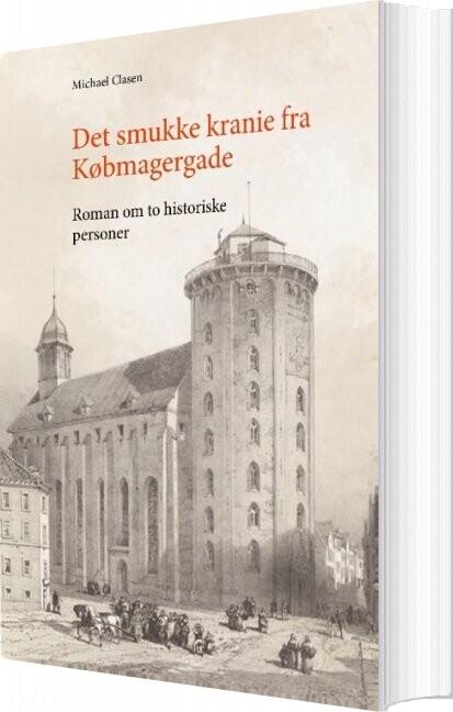 Image of   Det Smukke Kranie Fra Købmagergade - Michael Clasen - Bog