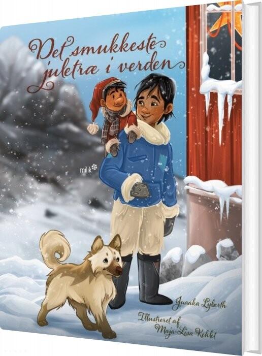 Billede af Det Smukkeste Juletræ I Verden - Juaaka Lyberth - Bog