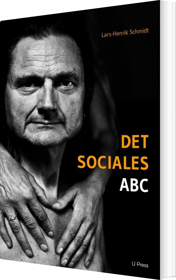 Det Sociales Abc - Lars-henrik Schmidt - Bog