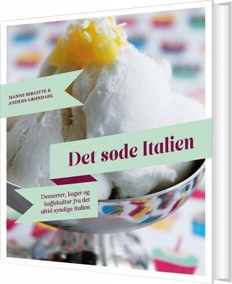 Det Søde Italien - Hanne Birgitte Grøndahl - Bog
