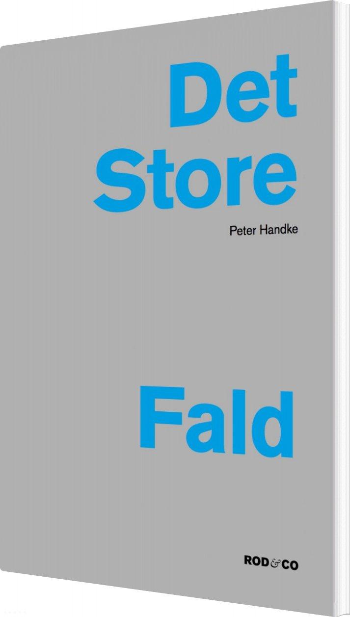 Det Store Fald - Peter Handke - Bog