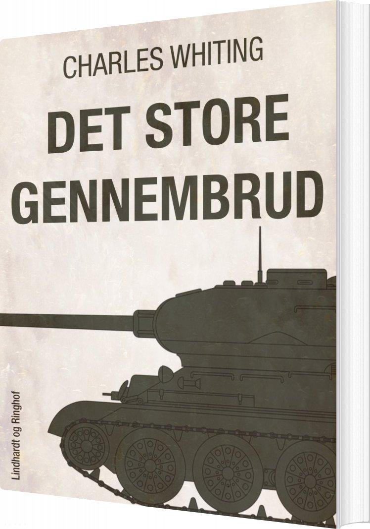Image of   Det Store Gennembrud - Charles Whiting - Bog